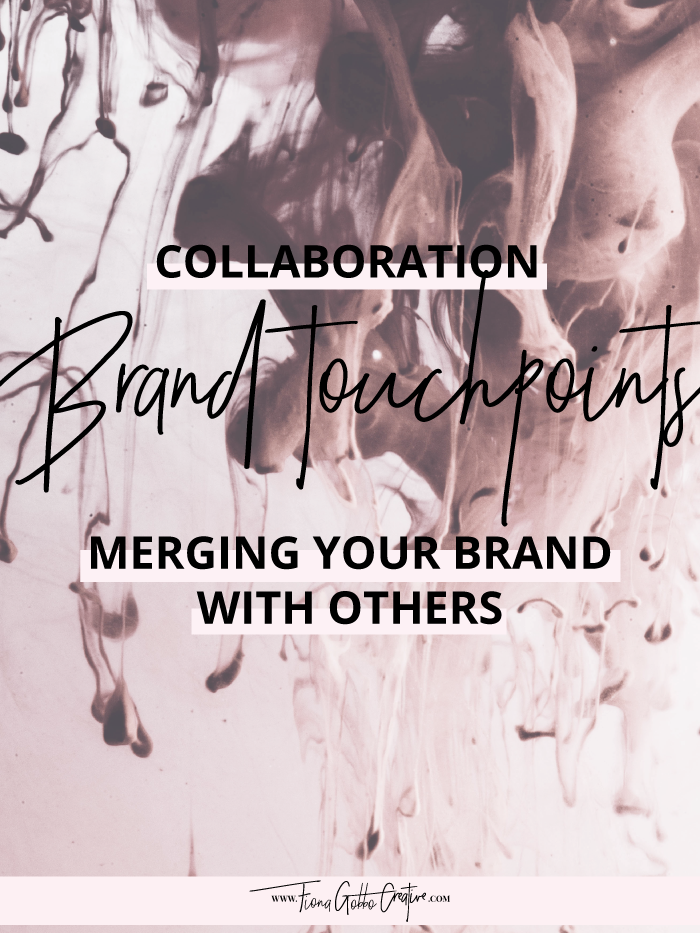 Collaboration Brand Touchpoints: Merging Your Brand With Others | Fiona Gobbo Creative | How to gain control over your collaboration and its branding, the different types of collaboration touchpoints & examples of brands doing it right