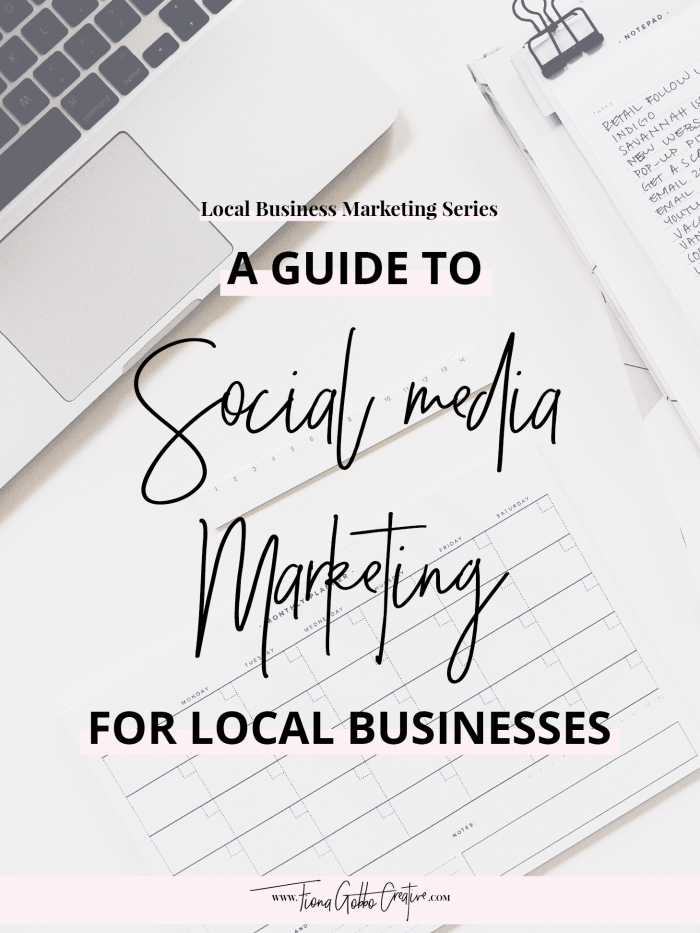 Local Business Marketing Series: A Guide To Social Media Marketing For Local Businesses | Fiona Gobbo Creative | Use social media to grow a social following locally and social media tips for local businesses